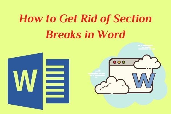 How to Get Rid of Section Breaks in Word